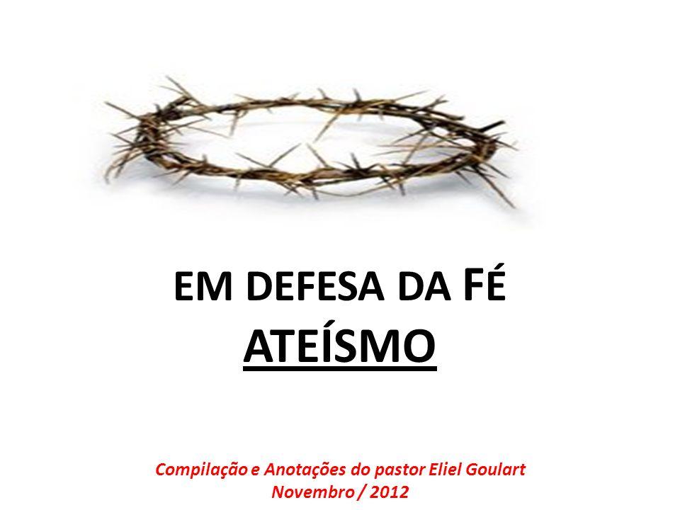 Compilação e Anotações do pastor Eliel Goulart Novembro / 2012