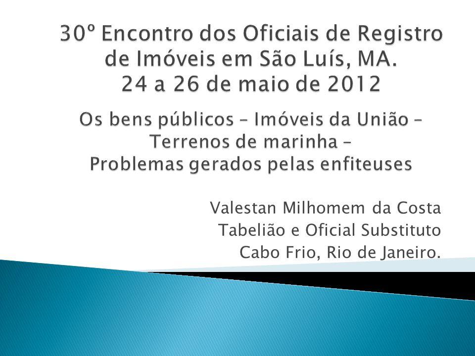 30º Encontro dos Oficiais de Registro de Imóveis em São Luís, MA