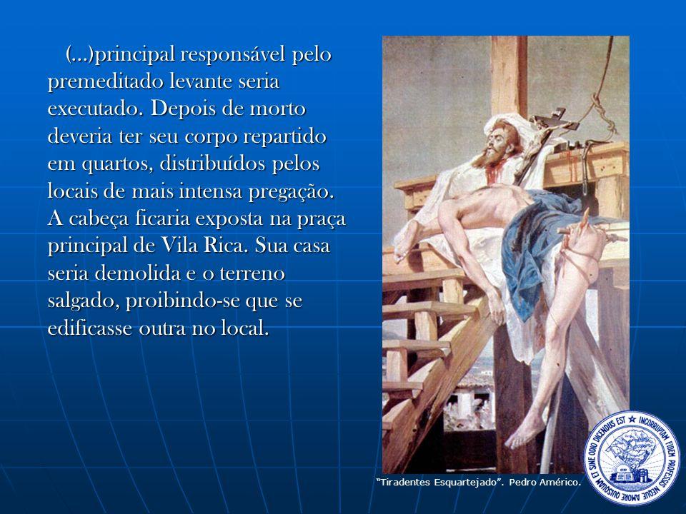 (. )principal responsável pelo premeditado levante seria executado