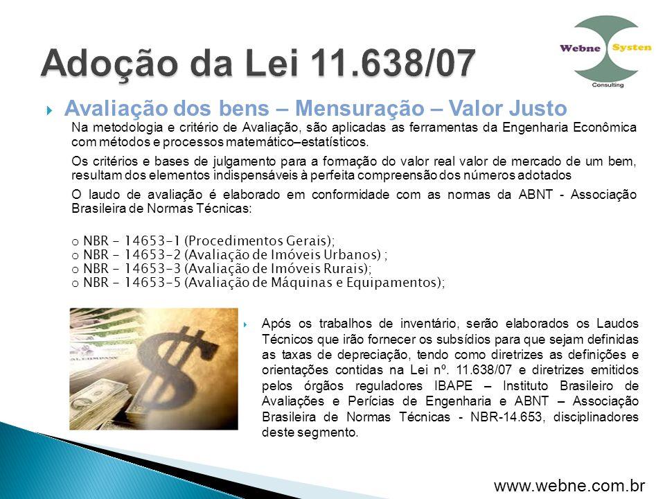 Adoção da Lei 11.638/07 Avaliação dos bens – Mensuração – Valor Justo