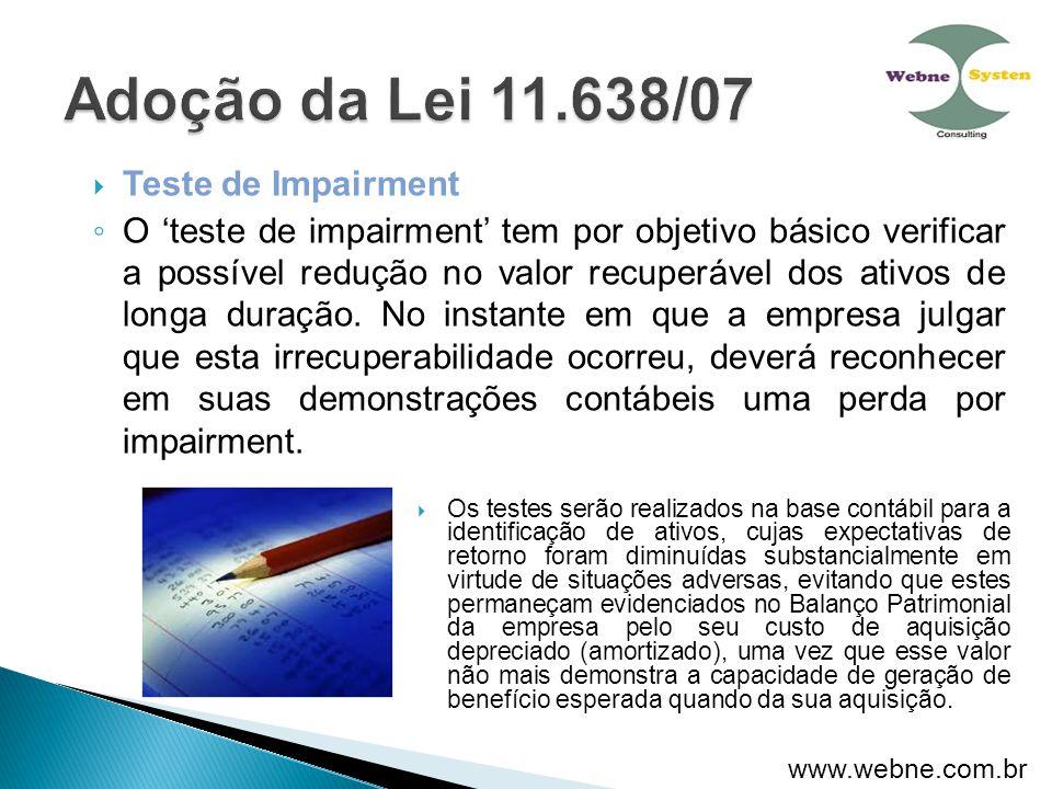 Adoção da Lei 11.638/07 Teste de Impairment