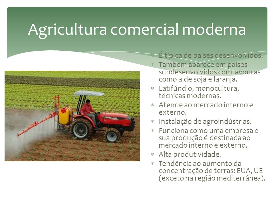 Agricultura comercial moderna