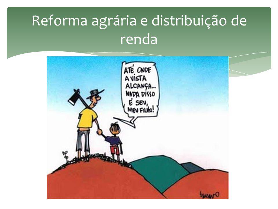 Reforma agrária e distribuição de renda
