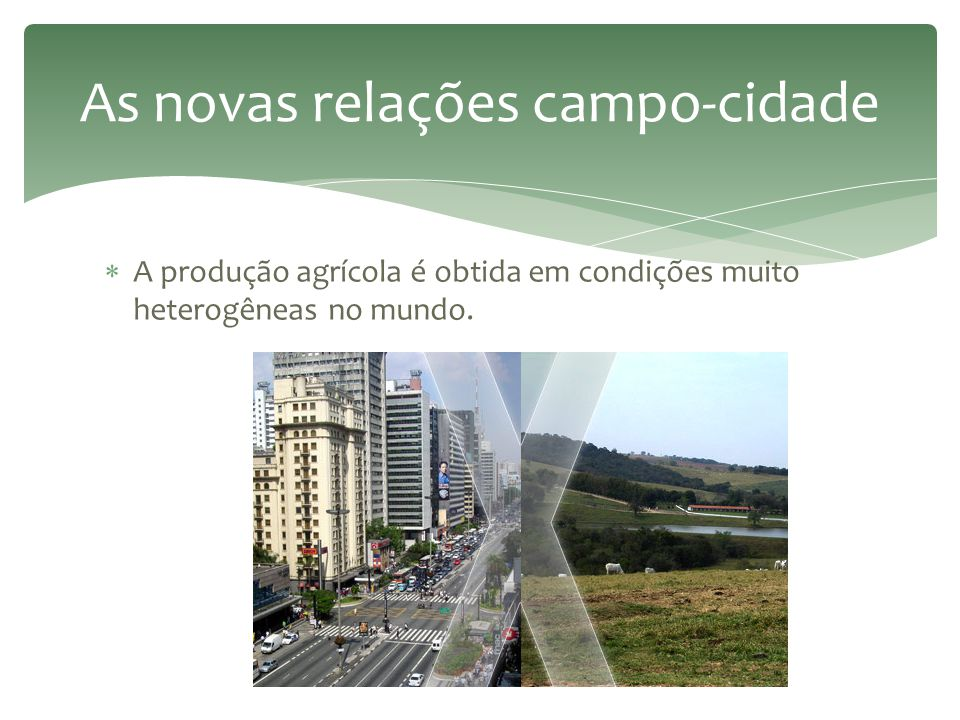 As novas relações campo-cidade