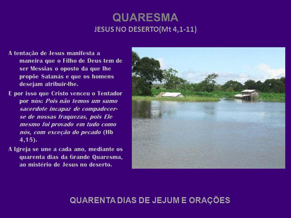 QUARESMA JESUS NO DESERTO(Mt 4,1-11)
