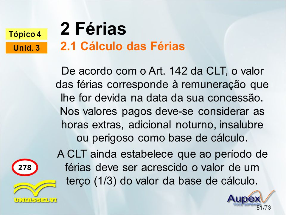 2 Férias 2.1 Cálculo das Férias