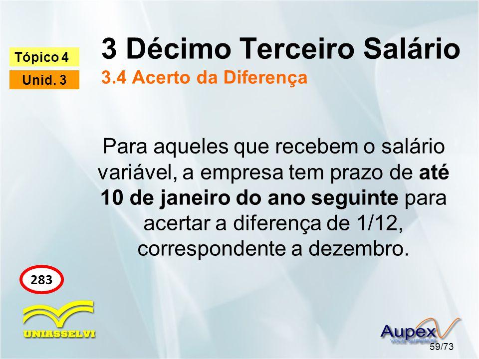 3 Décimo Terceiro Salário 3.4 Acerto da Diferença