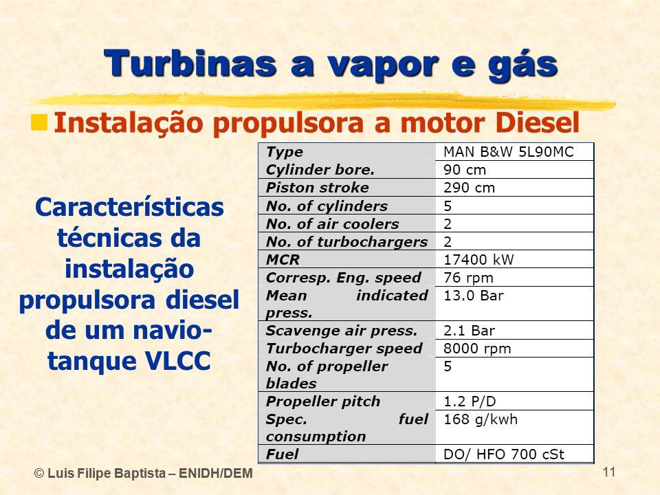 Turbinas a vapor e gás Instalação propulsora a motor Diesel