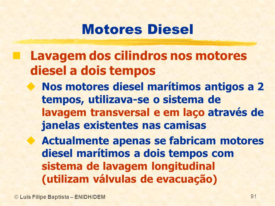 Motores Diesel Lavagem dos cilindros nos motores diesel a dois tempos