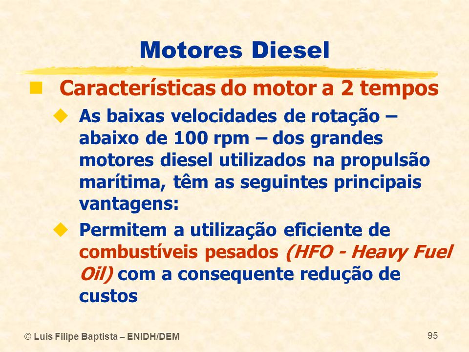 Motores Diesel Características do motor a 2 tempos