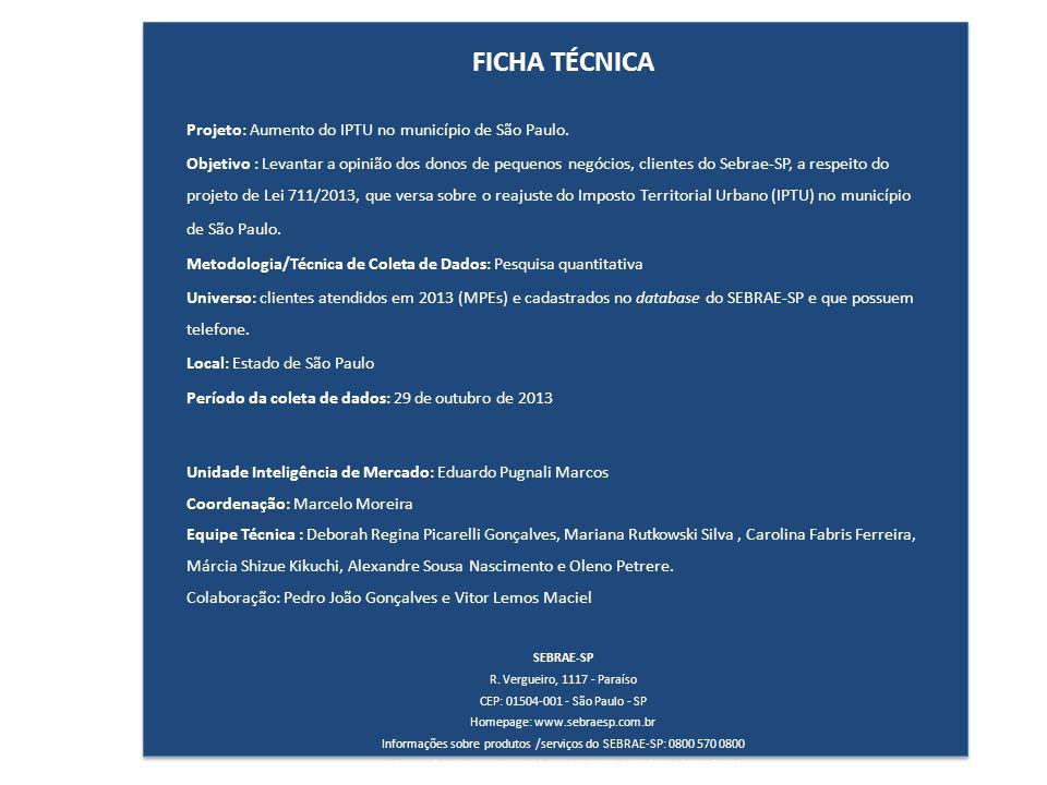 FICHA TÉCNICA Projeto: Aumento do IPTU no município de São Paulo.
