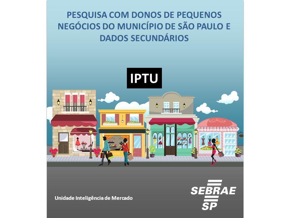 PESQUISA COM DONOS DE PEQUENOS NEGÓCIOS DO MUNICÍPIO DE SÃO PAULO E DADOS SECUNDÁRIOS