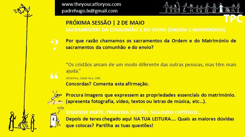 TPC TPC PRÓXIMA SESSÃO | 2 DE MAIO www.theyoucatforyou.com