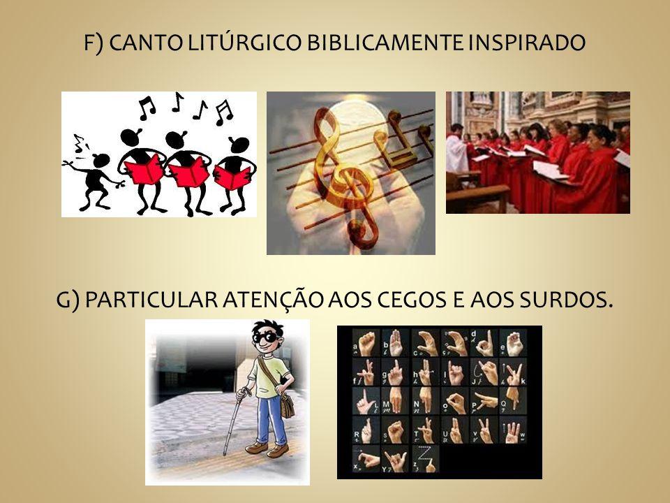 F) CANTO LITÚRGICO BIBLICAMENTE INSPIRADO