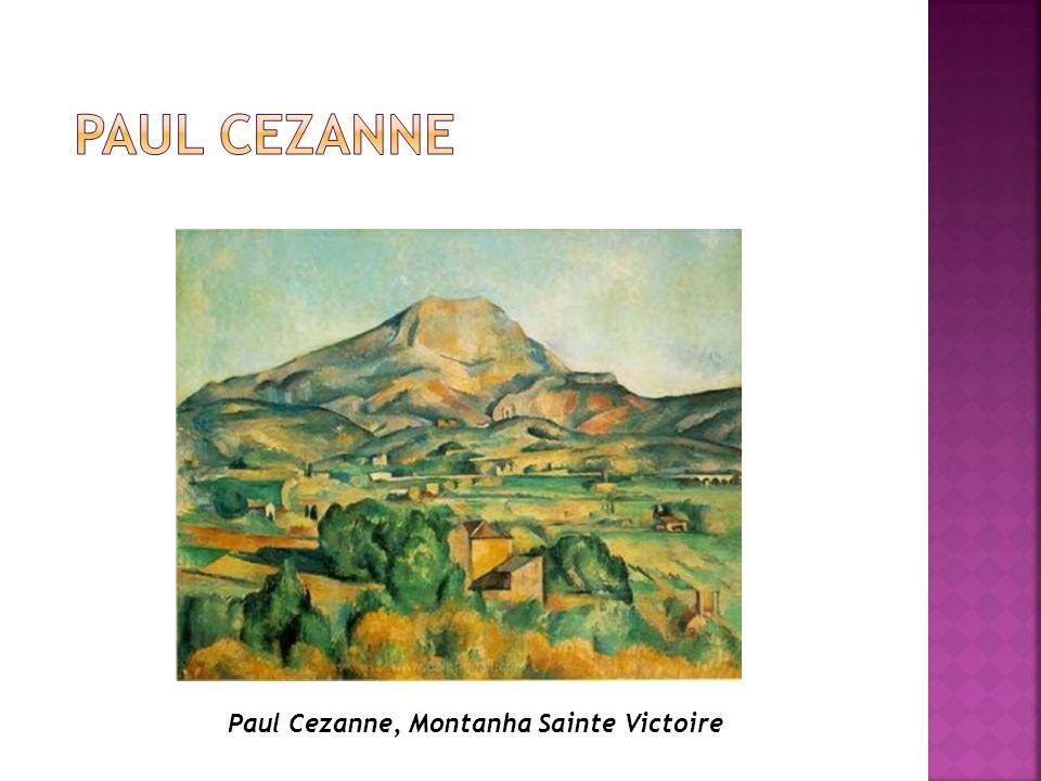 PAUL CEZANNE Paul Cezanne, Montanha Sainte Victoire