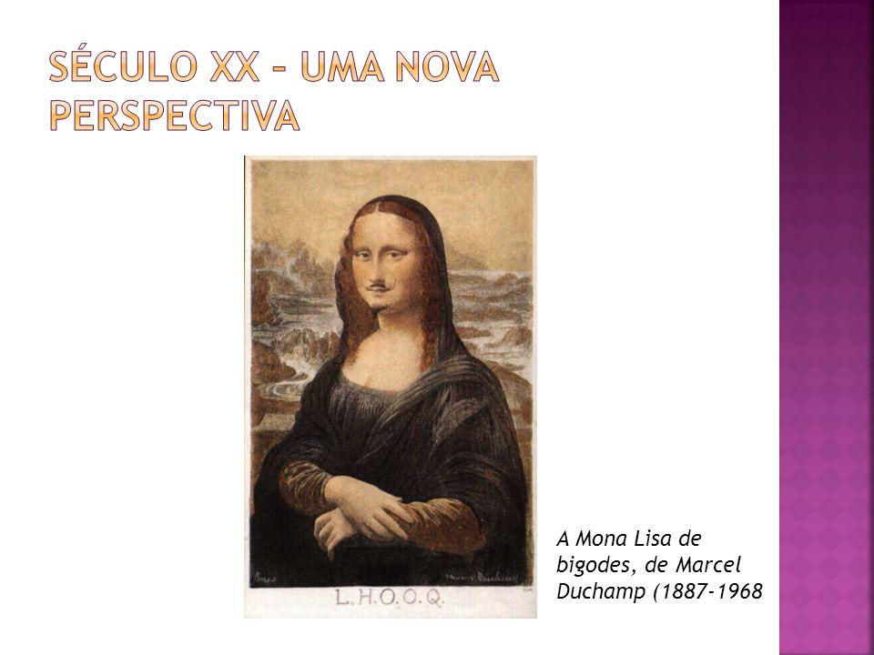Século XX – Uma nova perspectiva