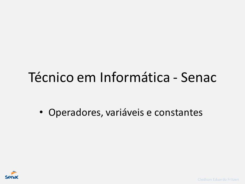 Técnico em Informática - Senac