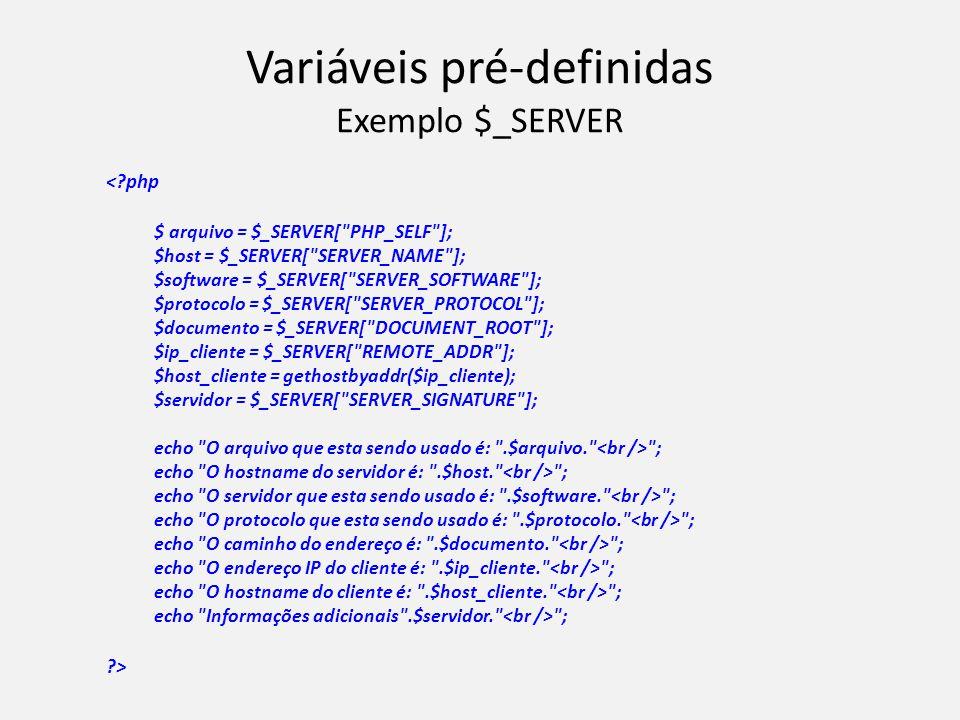Variáveis pré-definidas Exemplo $_SERVER