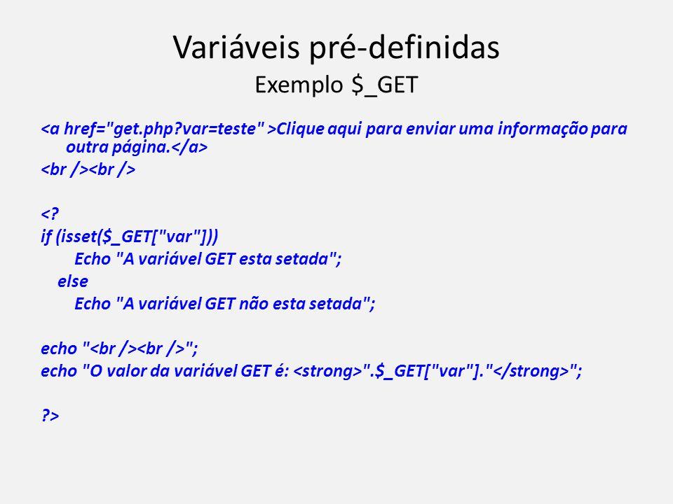 Variáveis pré-definidas Exemplo $_GET