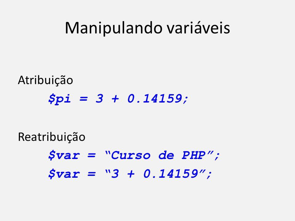 Manipulando variáveis