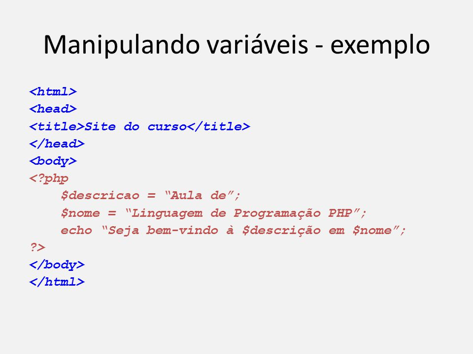 Manipulando variáveis - exemplo