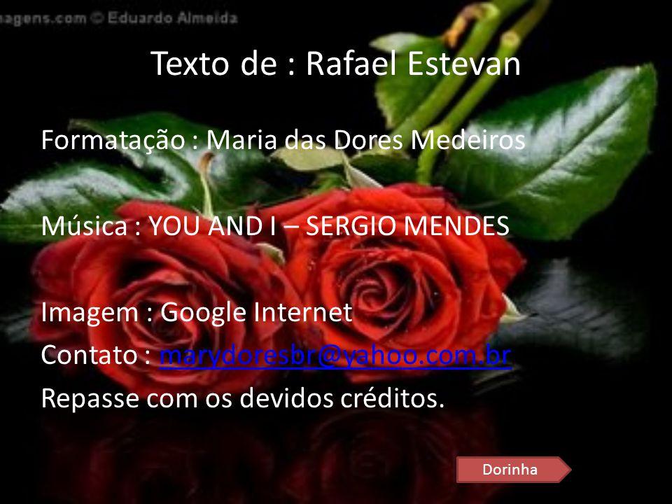 Texto de : Rafael Estevan