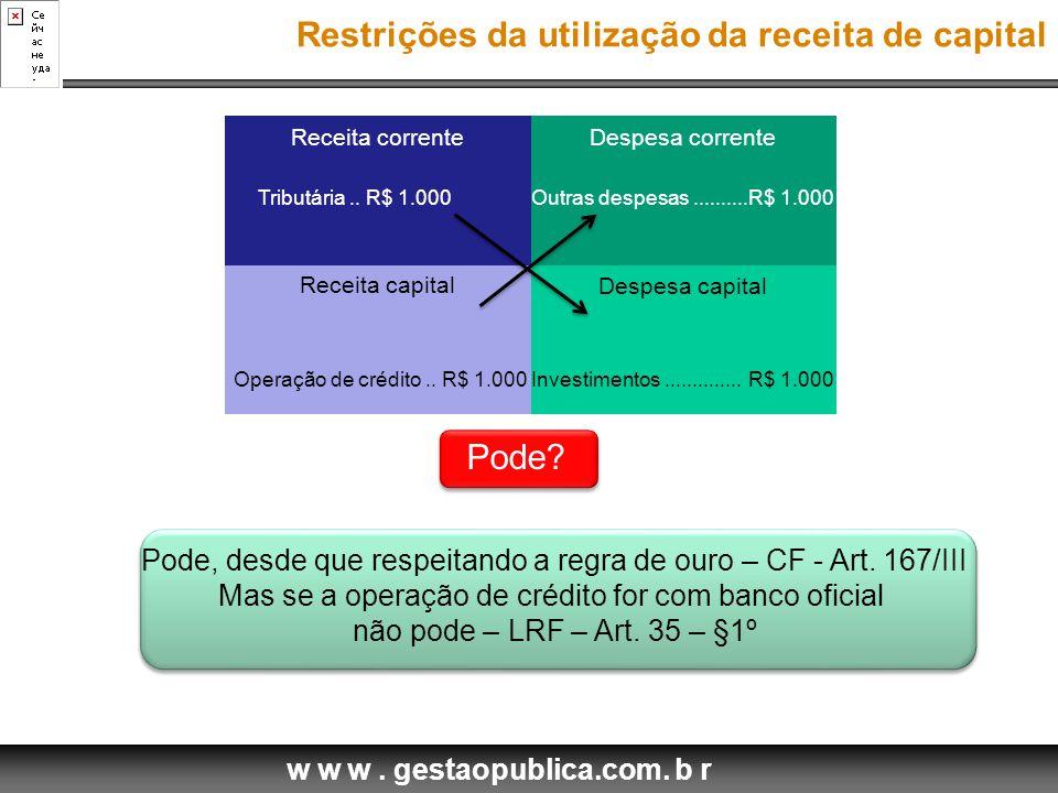 Restrições da utilização da receita de capital
