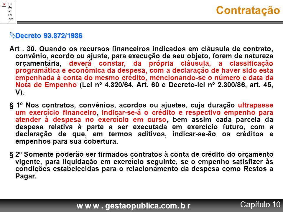 Contratação Capítulo 10 Decreto 93.872/1986