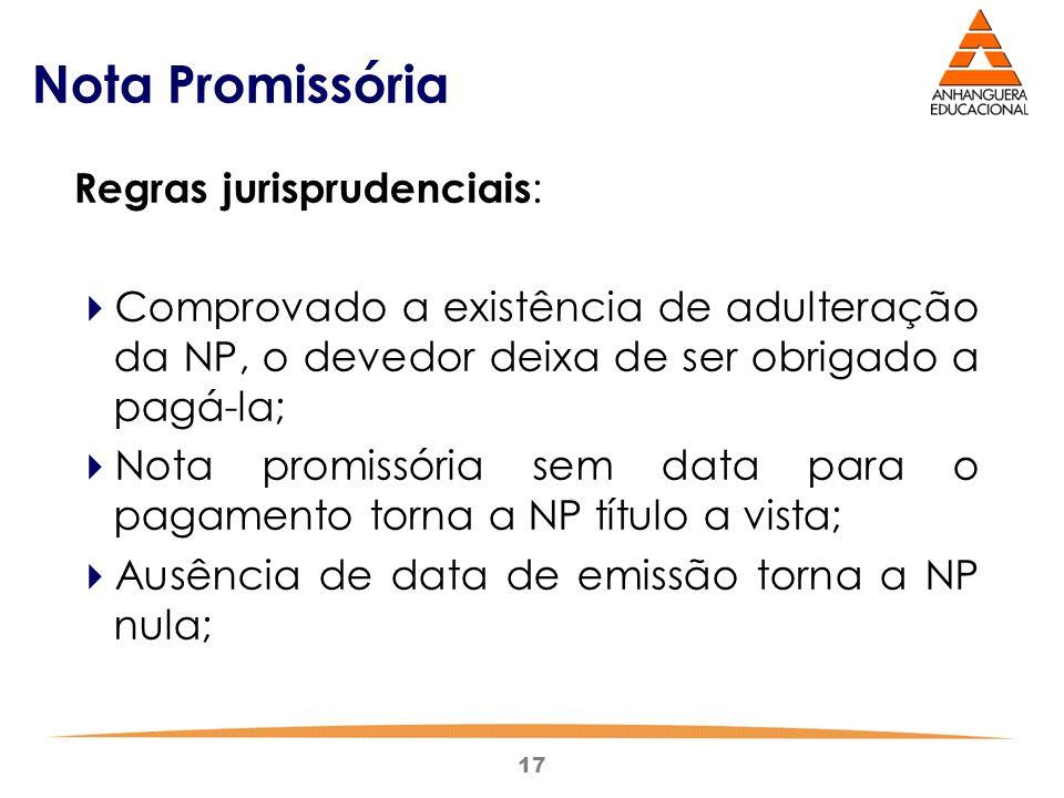 Nota Promissória Regras jurisprudenciais: