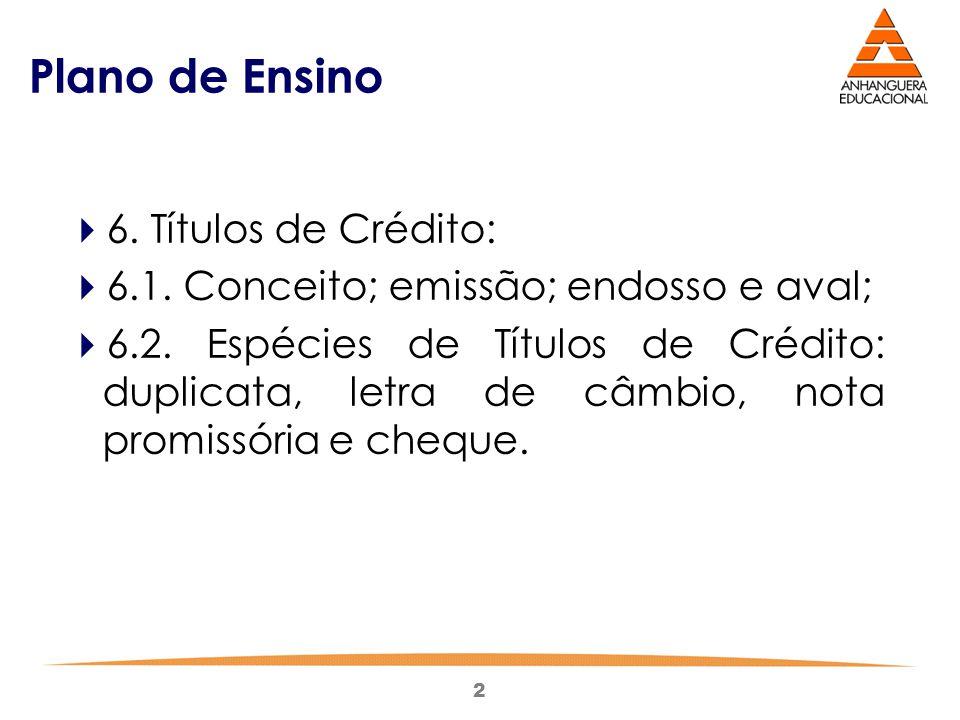 Plano de Ensino 6. Títulos de Crédito: