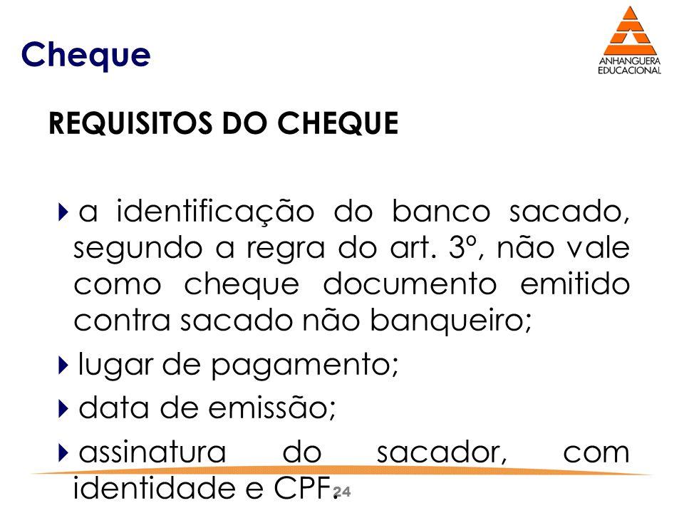 Cheque REQUISITOS DO CHEQUE