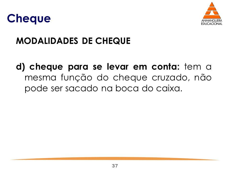 Cheque MODALIDADES DE CHEQUE