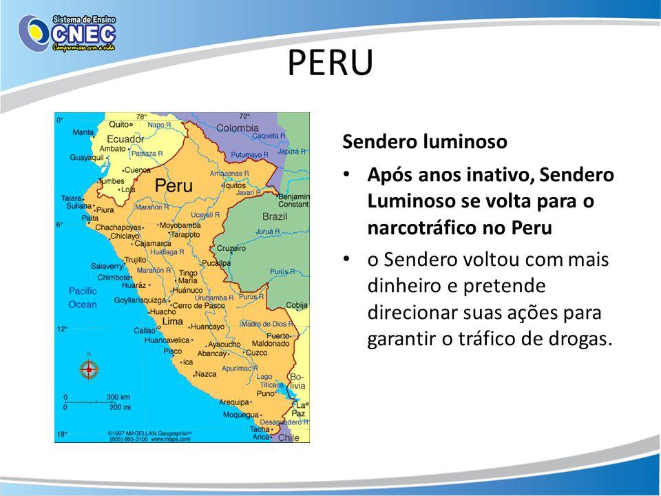 PERU Sendero luminoso. Após anos inativo, Sendero Luminoso se volta para o narcotráfico no Peru.