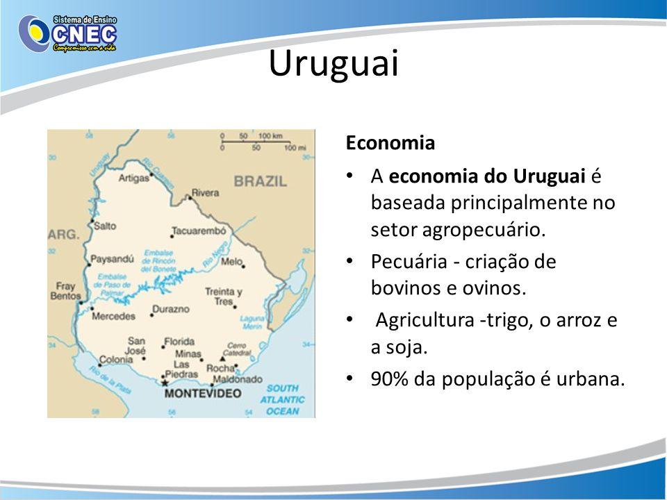 Uruguai Economia. A economia do Uruguai é baseada principalmente no setor agropecuário. Pecuária - criação de bovinos e ovinos.