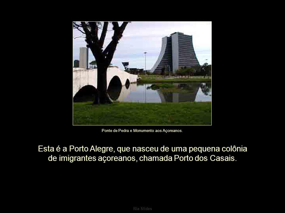 Ponte de Pedra e Monumento aos Açoreanos.