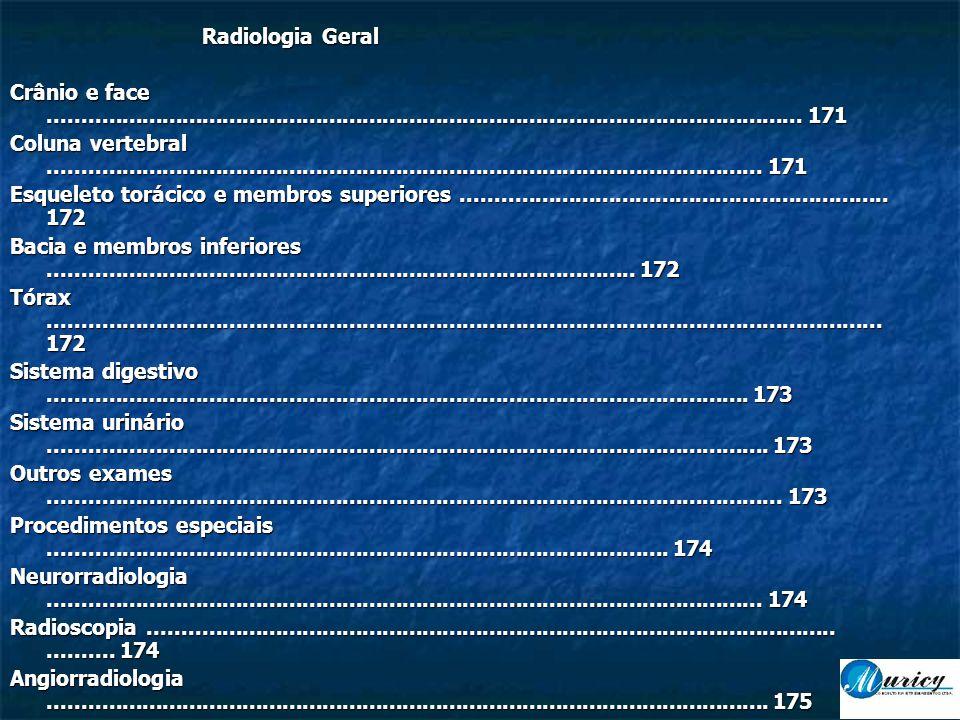 Radiologia Geral Crânio e face ................................................................................................................. 171.
