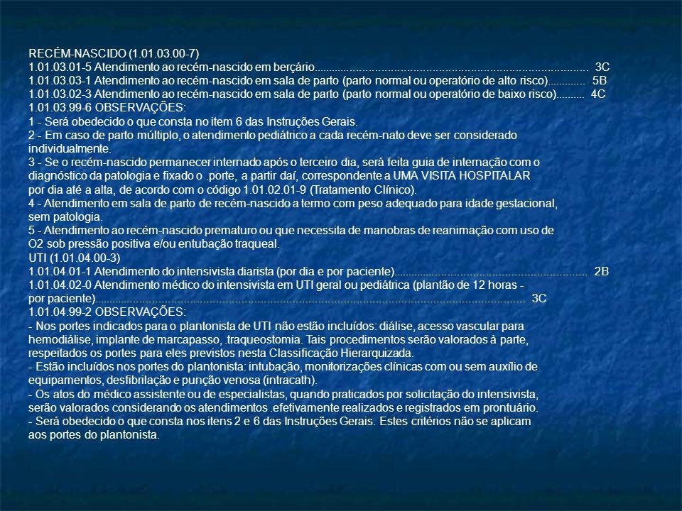 RECÉM-NASCIDO (1.01.03.00-7)