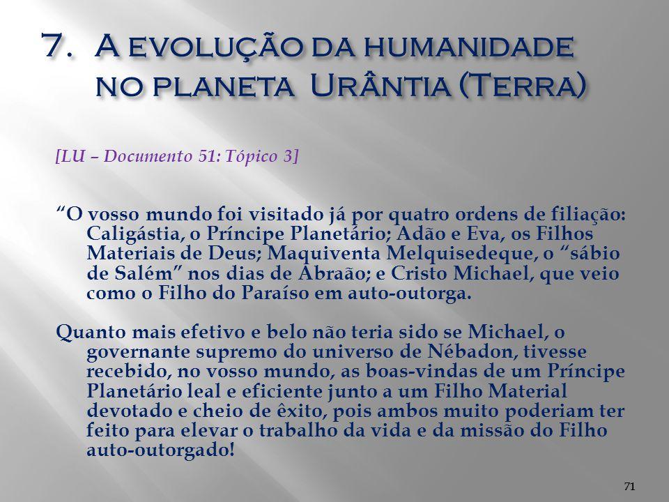 A evolução da humanidade no planeta Urântia (Terra)