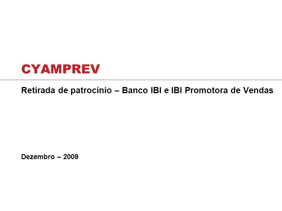 Retirada de patrocínio – Banco IBI e IBI Promotora de Vendas