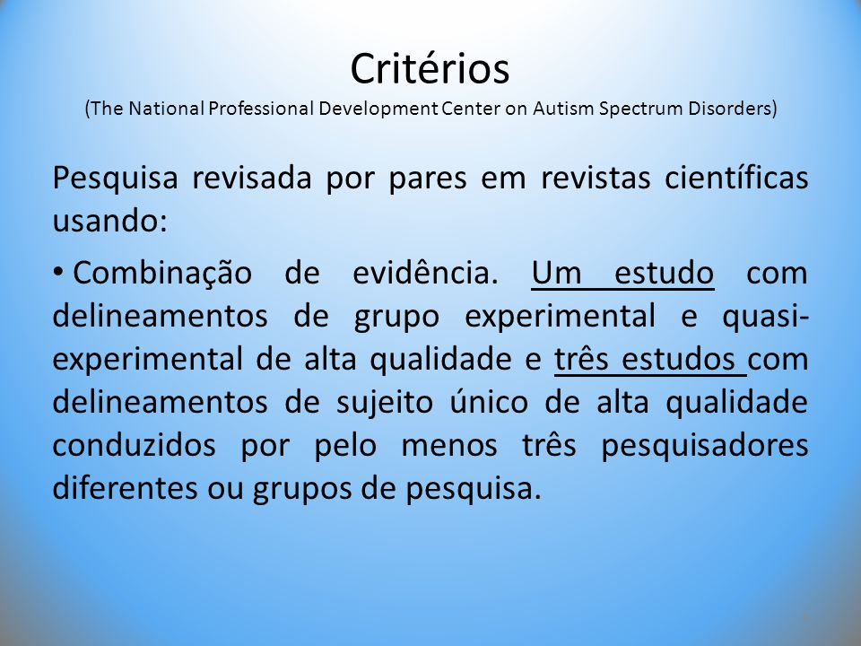 Critérios (The National Professional Development Center on Autism Spectrum Disorders)