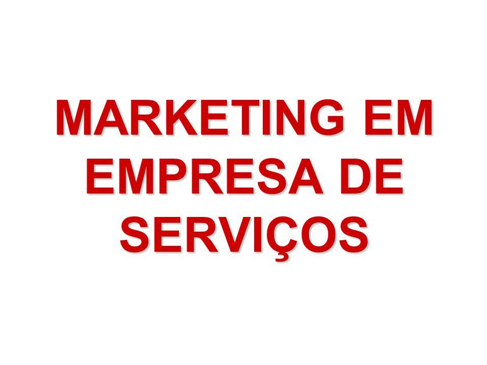 MARKETING EM EMPRESA DE SERVIÇOS