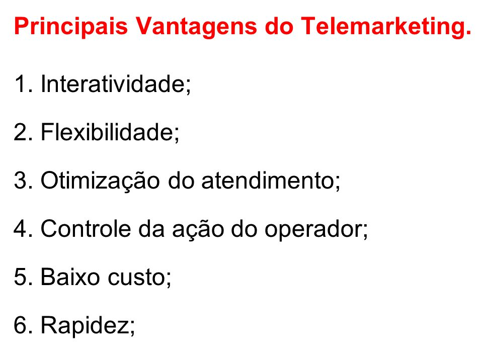 Principais Vantagens do Telemarketing.