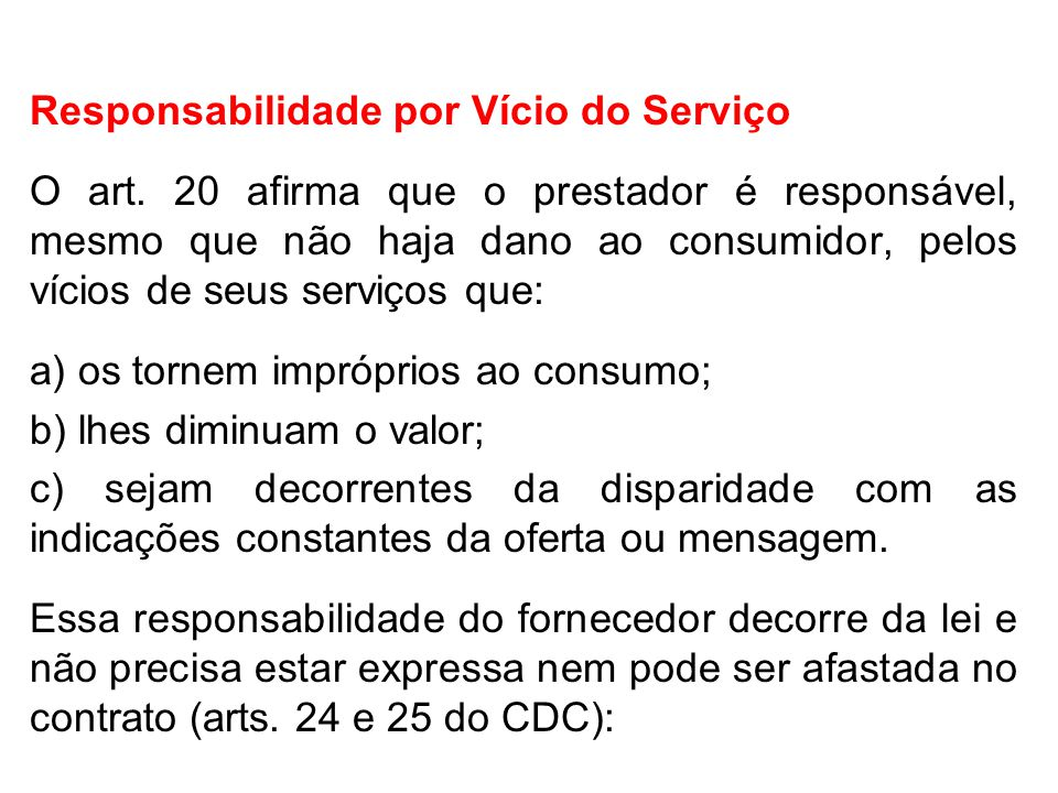 Responsabilidade por Vício do Serviço