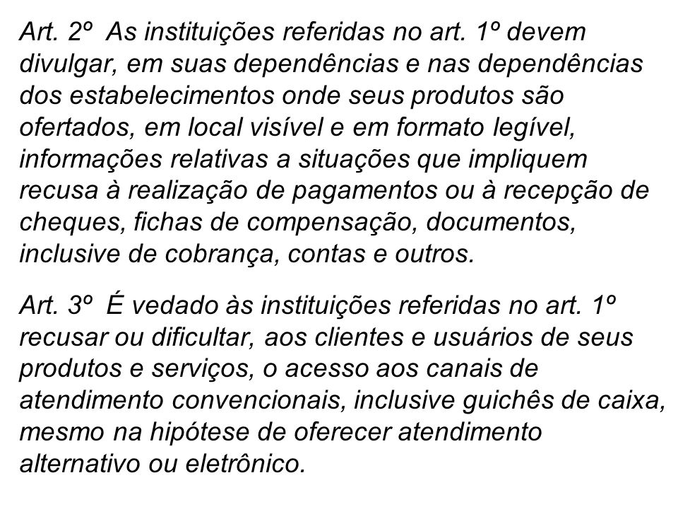 Art. 2º As instituições referidas no art