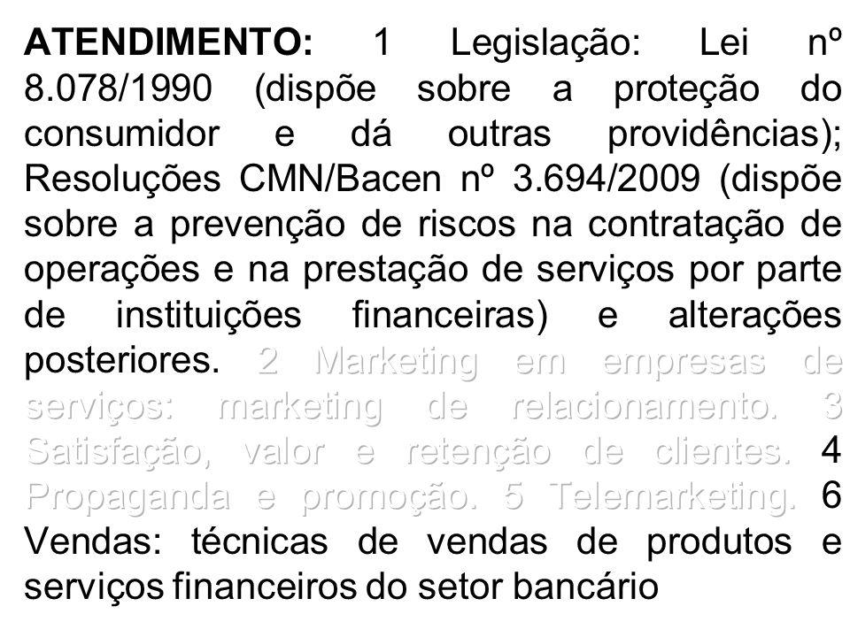 ATENDIMENTO: 1 Legislação: Lei nº 8