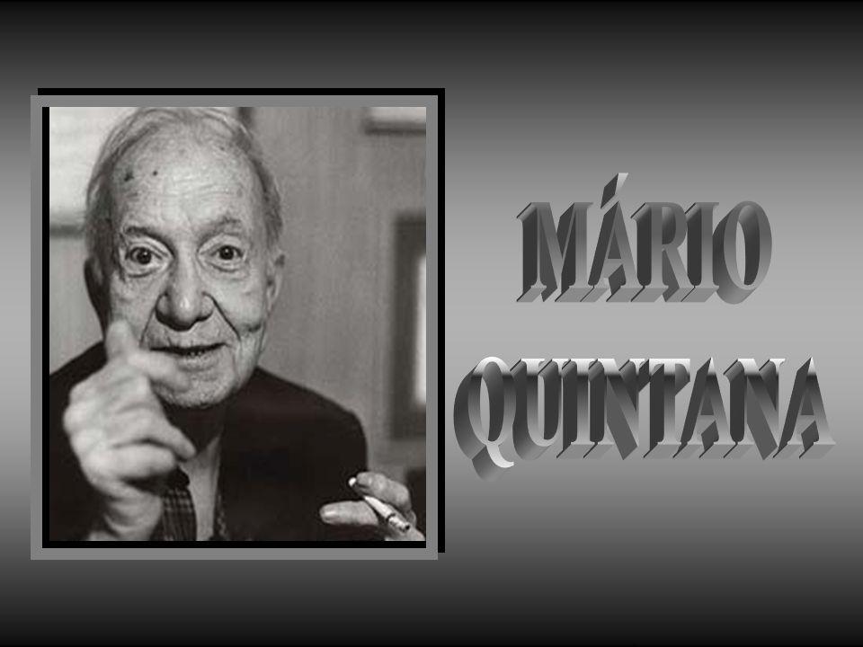 MÁRIO QUINTANA .
