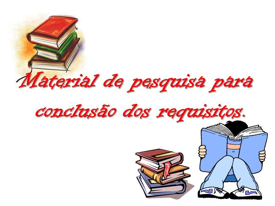 Material de pesquisa para conclusão dos requisitos.