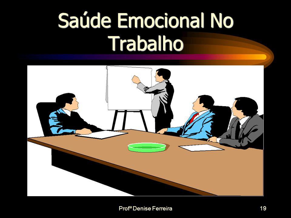 Saúde Emocional No Trabalho