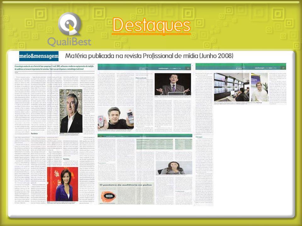 Destaques Matéria publicada na revista Profissional de mídia (Junho 2008)