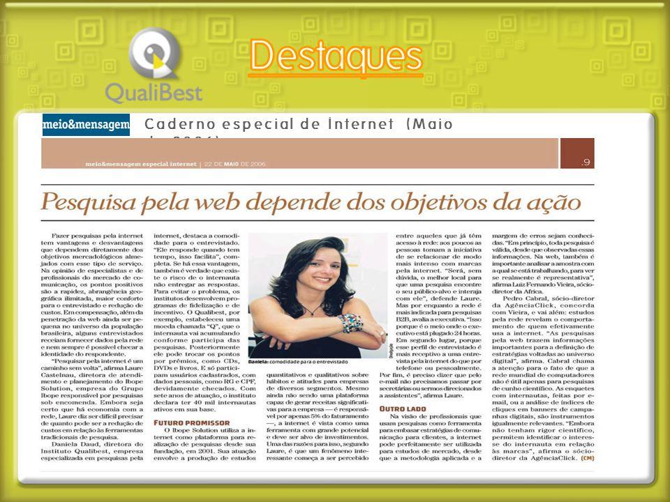 Destaques Caderno especial de Internet (Maio de 2006)